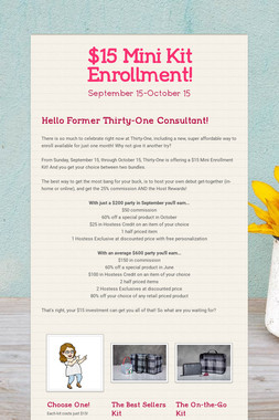 $15 Mini Kit Enrollment!
