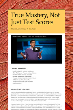 True Mastery, Not Just Test Scores