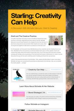 Starling: Creativity Can Help