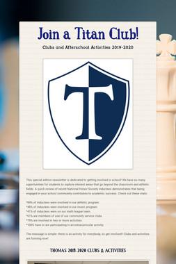 Join a Titan Club!