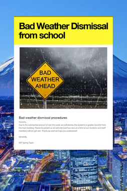 Bad Weather Dismissal from school