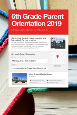 6th Grade Parent Orientation 2019