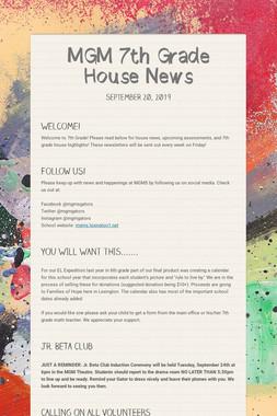 MGM 7th Grade House News
