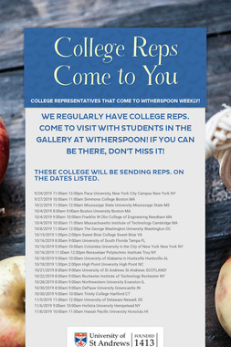College Reps Come to You