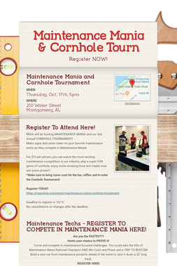 Maintenance Mania & Cornhole Tourn
