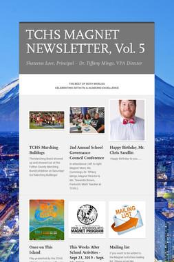 TCHS MAGNET NEWSLETTER, Vol. 5