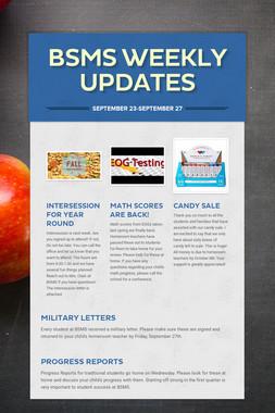 BSMS Weekly Updates