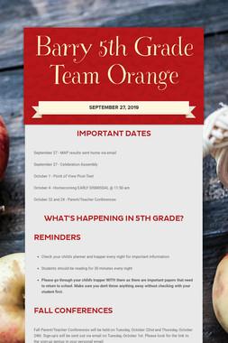 Barry 5th Grade        Team Orange
