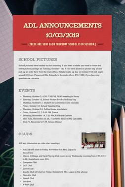 ADL Announcements 10/03/2019