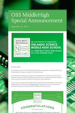 OSS MiddleHigh Special Announcement
