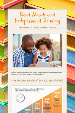 Read Alouds and Independent Reading