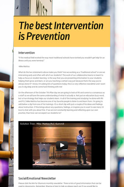The best Intervention is Prevention