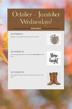 October = Jeantober Wednesdays!