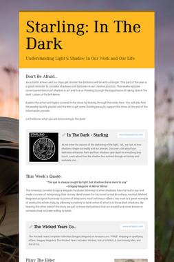 Starling: In The Dark