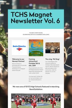 TCHS Magnet Newsletter Vol. 6