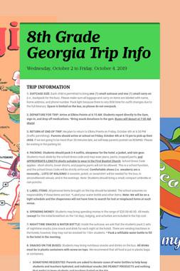 8th Grade Georgia Trip  Info