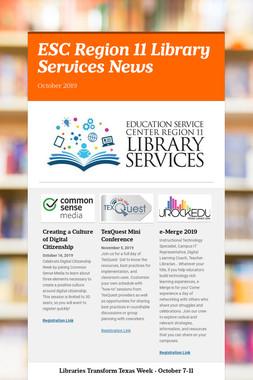 ESC Region 11 Library Services News