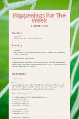 Happenings For The Week