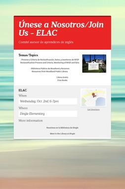 Únese a Nosotros/Join Us - ELAC