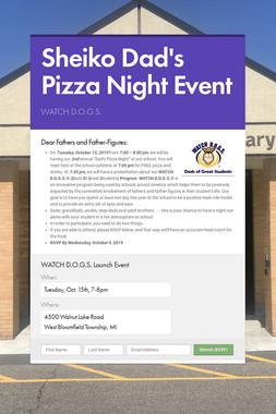 Sheiko Dad's Pizza Night Event