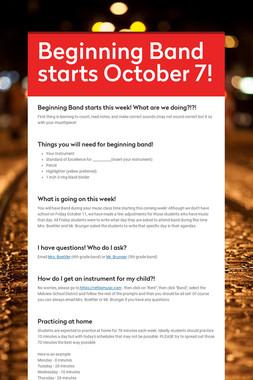 Beginning Band starts October 7!