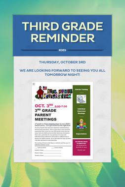 Third Grade Reminder