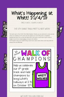 What's Happening at Whitt! 10/4/19