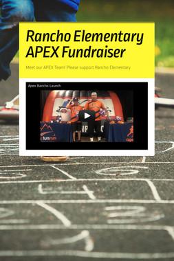 Rancho Elementary APEX Fundraiser