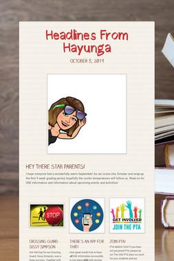 Headlines From Hayunga