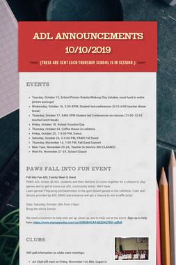 ADL Announcements 10/10/2019