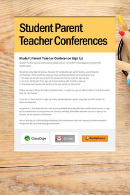 Student Parent Teacher Conferences
