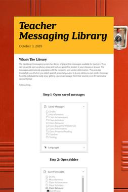 Teacher Messaging Library