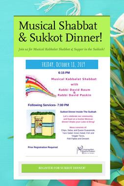 Musical Shabbat & Sukkot Dinner!