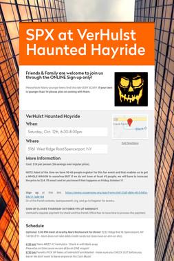 SPX at VerHulst Haunted Hayride