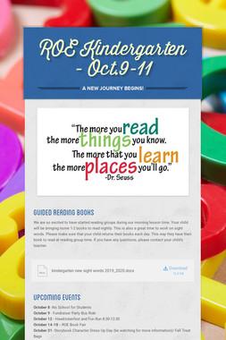 ROE Kindergarten - Oct.9-11