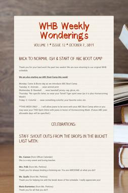 WHB Weekly Wonderings
