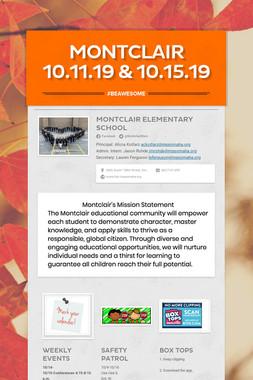 Montclair 10.11.19 & 10.15.19