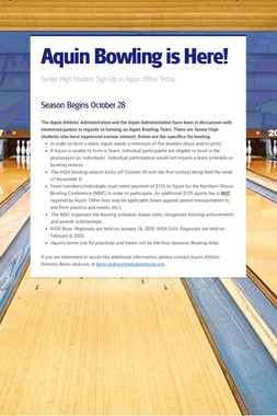 Aquin Bowling is Here!
