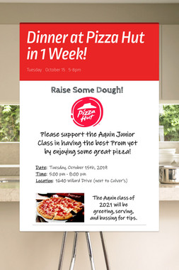 Dinner at Pizza Hut in 1 Week!