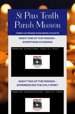 St Pius Tenth  Parish Mission