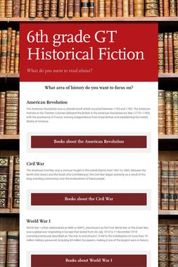 6th grade GT Historical Fiction