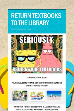 RETURN TEXTBOOKS TO THE LIBRARY
