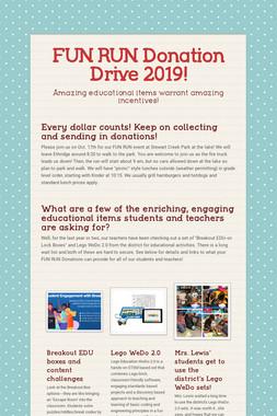 FUN RUN Donation Drive 2019!