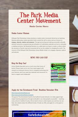 The Park Media Center Movement