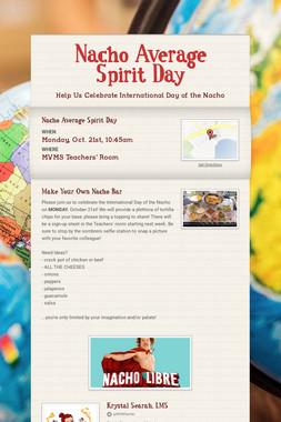 Nacho Average Spirit Day