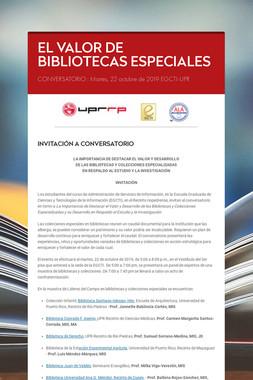EL VALOR DE BIBLIOTECAS ESPECIALES