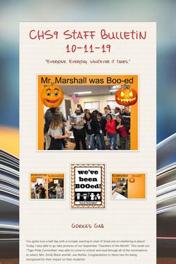 CHS9 Staff Bulletin 10-11-19