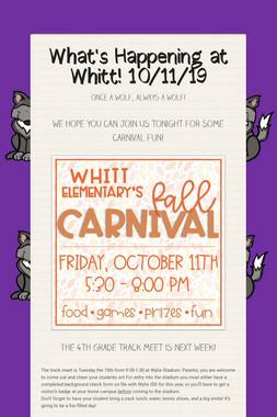 What's Happening at Whitt! 10/11/19