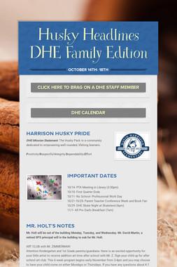 Husky Headlines DHE Family Edition