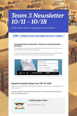 Team 3 Newsletter 10/11 - 10/18
